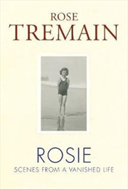 Rosie Scenes from a Vanished Life | Hardback Book