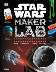 Star Wars Maker Lab | Hardback Book
