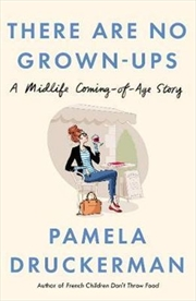 There Are No Grown-Ups | Hardback Book