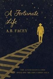 A Fortunate Life | Paperback Book