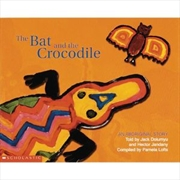 Aboriginal Story: Bat and the Crocodile | Paperback Book