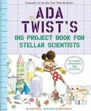 Ada Twist's Big Project Book for Stellar Scientists 40+ Charts, Experiments & Activities | Paperback Book