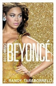 Becoming Beyonce The Untold Story | Paperback Book