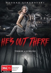 He's Out There | DVD