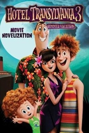 Hotel Transylvania 3 Movie Novelization | Paperback Book