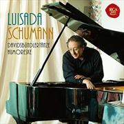 Schumann - Davidsbundlertanze And Humoreske