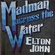 Madman Across The Water | Vinyl