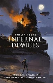 Mortal Engines #3 Infernal Devices