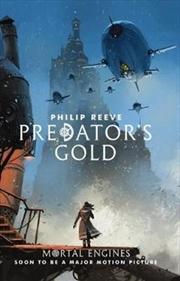 Mortal Engines #2 Predator's Gold