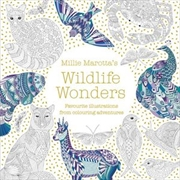 Millie Marotta's Wildlife Wonders Favourite Illustrations From Colouring Adventures