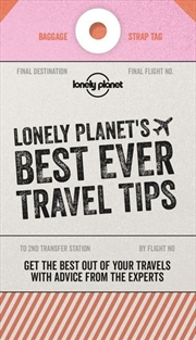 Best Ever Travel Tips Lonely Planet Travel Guide: 2nd Edition
