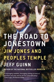 Road to Jonestown : Jim Jones and Peoples Temple | Paperback Book