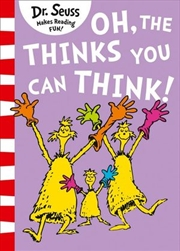 Oh, The Thinks You Can Think! | Paperback Book