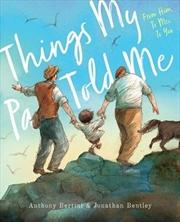 Things My Pa Told Me | Hardback Book