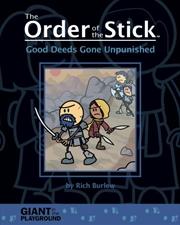 Order of the Stick - Good Deeds Gone Unpunished