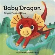 Baby Dragon: Finger Puppet Book | Hardback Book