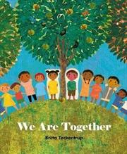 We are Together | Hardback Book