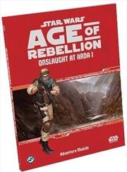 Star Wars Age of Rebellion RPG Onslaught at Arda | Games
