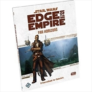 Star Wars Edge Of The Empire RPG Far Horizons | Games
