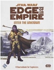 Star Wars Edge Of The Empire RPG: Enter The Unknown | Games
