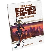 Star Wars Edge Of The Empire The Jewel of Yavin | Games