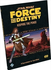 Star Wars RPG Force and Destiny Keeping The Peace | Games