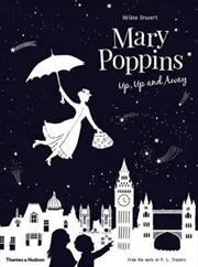 Mary Poppins: Up Up And Away | Hardback Book