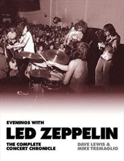 Evenings with Led Zeppelin The Complete Concert Chronicle 1968-1980