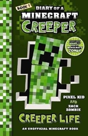 Diary of a Minecraft Creeper #1: Creeper Life | Paperback Book