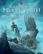 Adventures in Middle Earth RPG - Eriador Adventures