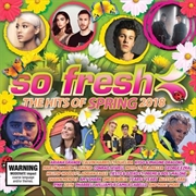 So Fresh - Hits Of Spring 2018 | CD