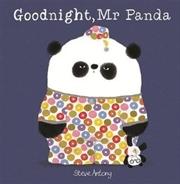 Goodnight, Mr Panda | Paperback Book