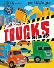 Mad About Trucks and Diggers! | Paperback Book