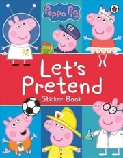 Let's Pretend! Peppa Pig: Sticker Book | Paperback Book
