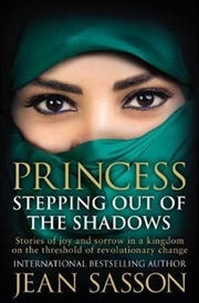 Princess: Stepping Out Of The Shadows | Paperback Book