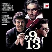 Beethoven - Symphony No 9 And Shostakovich - Symphony No 13