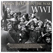 Songs That Won The War - WW1