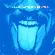 Chcago Plays The Stones