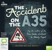 The Accident on the A35 (MP3)