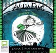 Amelia Fang and the Memory Thief (MP3)