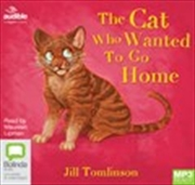 Cat Who Wanted to Go Home (MP3) | Audio Book