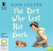 The Dog Who Lost His Bark (MP3)