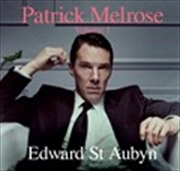 Patrick Melrose, Volume 1 | Audio Book
