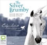 Silver Brumby, Silver Dingo | Audio Book