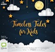 Timeless Tales For Kids | Audio Book