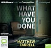 What Have You Done | Audio Book