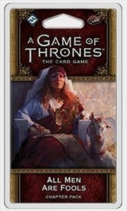 A Game of Thrones LCG: Men are Fools Chapter Pack | Merchandise