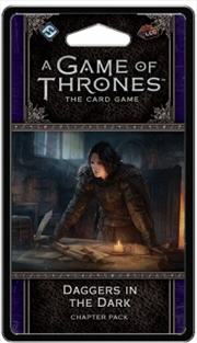 A Game of Thrones LCG - Daggers in the Dark | Merchandise