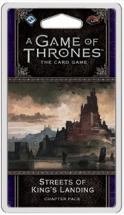 A Game of Thrones LCG - Streets of King's Landing Chapter Pack | Merchandise