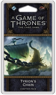 A Game of Thrones LCG 2nd Edition: Tyrion's Chain